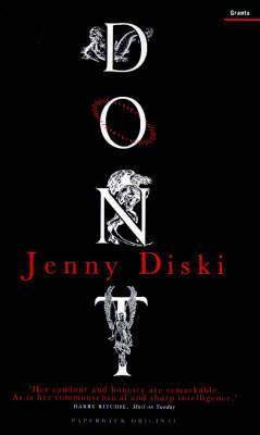 Don't by Jenny Diski