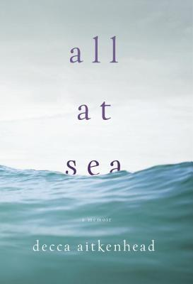 All At Sea by Decca Aitkenhead