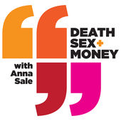 Death, Sex & Money podcast