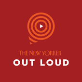 New Yorker Out Loud podcast