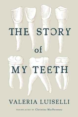 the-story-of-my-teeth